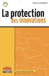 Téléchargez le livre :  La protection des innovations