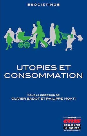 Téléchargez le livre :  Utopies et consommation