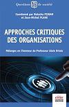 Télécharger le livre :  Approches critiques des organisations
