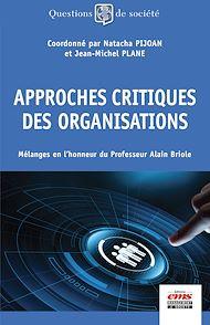 Téléchargez le livre :  Approches critiques des organisations
