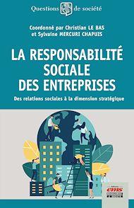 Téléchargez le livre :  La Responsabilité Sociale des Entreprises