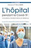 Télécharger le livre :  L'hôpital pendant la Covid-19 : innovations, transformations et résilience