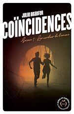 Télécharger le livre :  Coïncidences - Saison 1 Les cendres de l'amour
