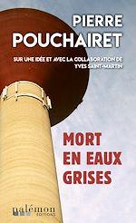 Download this eBook Mort en eaux grises