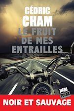 Download this eBook Le fruit de mes entrailles