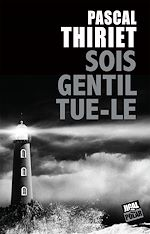 Download this eBook Sois gentil, tue-le