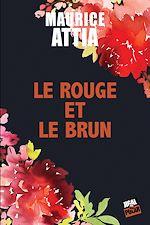 Download this eBook Le rouge et le brun