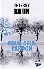 Download this eBook Pour seul pardon