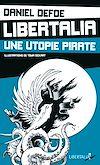 Télécharger le livre :  Libertalia, une utopie pirate
