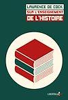 Télécharger le livre :  Sur l'enseignement de l'histoire