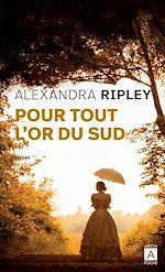 Download this eBook Pour tout l'or du Sud