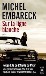 Download this eBook Sur la ligne blanche