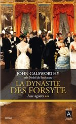 Download this eBook La dynastie des Forsyte, Tome 2
