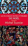 Télécharger le livre :  Les plus beaux textes littéraires de Noël