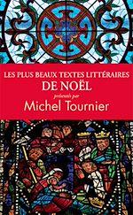 Download this eBook Les plus beaux textes littéraires de Noël