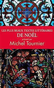 Téléchargez le livre :  Les plus beaux textes littéraires de Noël