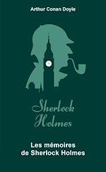 Download this eBook Les Mémoires de Sherlock Holmes