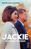 Télécharger le livre :  Jackie, une femme d'influence