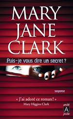 Téléchargez le livre :  Puis-je vous dire un secret ?