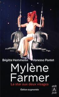 Téléchargez le livre :  Mylène Farmer - La star aux deux visages
