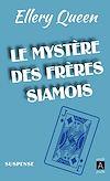 Télécharger le livre :  Le Mystère des frères siamois