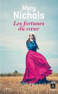 Téléchargez le livre :  Les fortunes du coeur