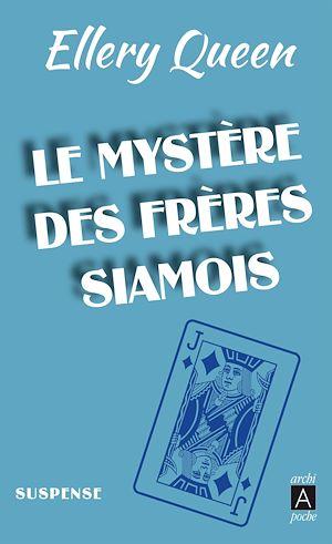 Le Mystère des frères siamois