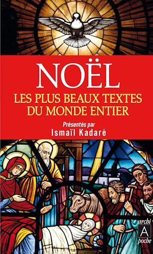 Noël. Les plus beaux textes du monde entier