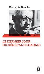 Download this eBook Le dernier jour du Général de Gaulle