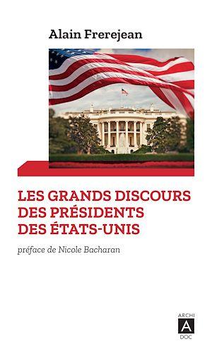 Téléchargez le livre :  Les grands discours des présidents des États-Unis