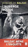 Télécharger le livre :  L'auberge rouge et autres récits criminels