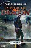 Télécharger le livre :  La proie du dragon