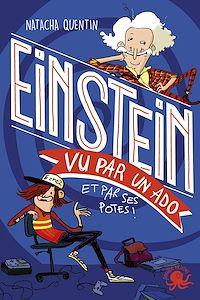 Télécharger le livre : 100% Bio - Einstein vu par un ado