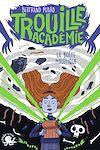 Télécharger le livre :  Trouille Académie - La Boîte maléfique