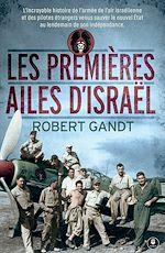 Téléchargez le livre :  Les premières ailes d'Israël