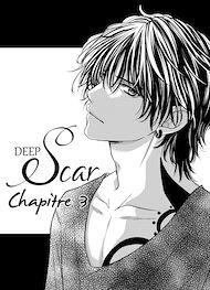 Téléchargez le livre :  Deep Scar chapitre 03