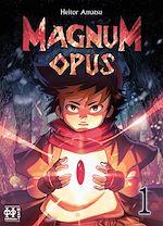 Téléchargez le livre :  Magnum Opus T01