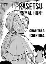 Téléchargez le livre :  RASETSU : Primal Hunt Chapitre 3
