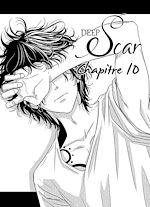 Téléchargez le livre :  Deep Scar Chapitre 10