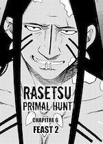 Téléchargez le livre :  RASETSU : Primal Hunt Chapitre 6