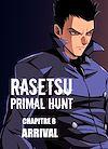 Télécharger le livre :  RASETSU : Primal Hunt Chapitre 8