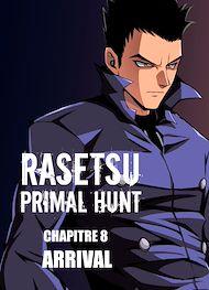 Téléchargez le livre :  RASETSU : Primal Hunt Chapitre 8