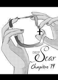 Téléchargez le livre :  Deep Scar Chapitre 19