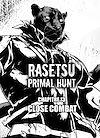 Télécharger le livre :  RASETSU : Primal Hunt Chapitre 13