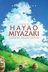 Télécharger le livre :  L'œuvre de Hayao Miyazaki