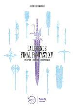 Download this eBook La Légende Final Fantasy XV
