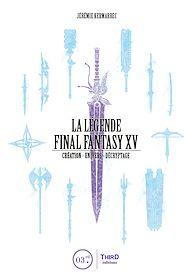 Téléchargez le livre :  La Légende Final Fantasy XV