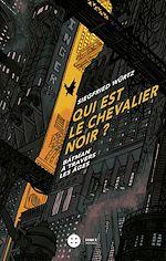 Download this eBook Qui est le chevalier noir?