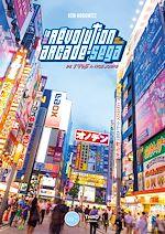 Download this eBook La révolution arcade de SEGA