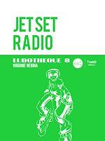 Téléchargez le livre :  Ludothèque 8: Jet Set Radio